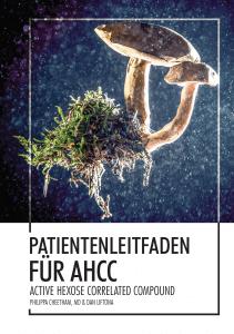 Patientenleitfaden für AHCC-Active Hexose Correlated Compound